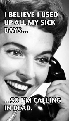 Sick days meme - http://www.jokideo.com/