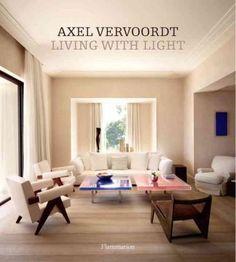 Axel Vervoordt: Living With Light (Hardcover)