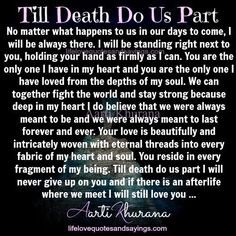 Jeremiah Till Death Do Us Apart your not going anywhere but in my arms Soulmate Love Quotes, Bae Quotes, Qoutes, Inmate Love, Prison Quotes, Love Poems For Him, Bff, Love My Husband, Till Death