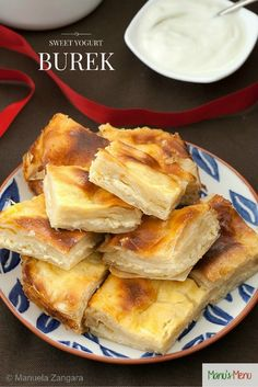 Sweet Yogurt Burek - a filo pastry pie layered with a sweet yogurt based cream. Pastry Recipes, Tart Recipes, Greek Recipes, Fish Recipes, Whole Food Recipes, Dessert Recipes, Cooking Recipes, Desserts, Healthy Recipes