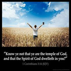 """""""Know ye not that ye are the temple of God, and that the Spirit of God dwelleth in you"""" (I Corinthians 3:16)? #KWMinistries"""