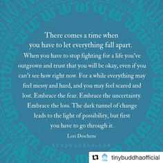 There Comes a Time When You Have to Let Everything Fall Apart - Tiny Buddha Feeling Lost Quotes, Its Okay Quotes, Now Quotes, Change Quotes, Great Quotes, Inspirational Quotes, Falling Apart Quotes, Everything Is Falling Apart, Lost Everything Quotes