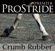 ProStride Horse Arena Footing; Protection for your horse. Designed to mix with sand, ProStride is a crumb-rubber horse arena footing formulated specifically for horses. Helps prevent equine injury by adding cushion to your surface.