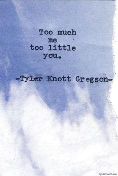Typewriter Series #580 by Tyler Knott Gregson