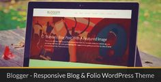 Download and review of Blogger - Responsive Blog & Folio WordPress Theme, one of the best Themeforest Magazine & Blogs themes