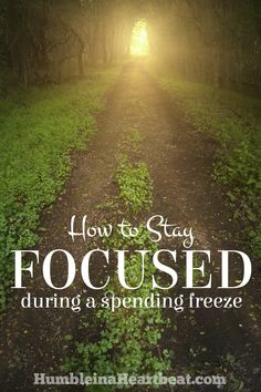 A spending freeze is the perfect time to re-evaluate your wants and needs, but it's not always easy to stay the course. Here's what you should do before you start to stay focused.