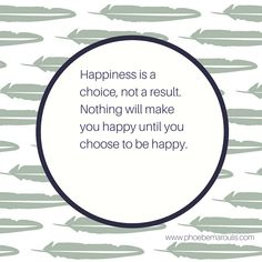 Life, Happiness, Choices, Bliss