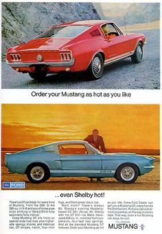 Vintage Ads Art - 1967 Mustang Shelby GT 500 by Digital Repro Depot Ford Mustang Shelby Gt500, 1967 Mustang, Mustang Cars, Ford Shelby, Ford Gt, Bicicletas Raleigh, Shelby Gt 500, Volkswagen, Classic Mustang