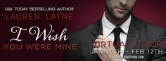 Tome Tender: I Wish You Were Mine by Lauren Layne Tour and Give...