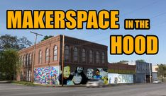 Inner City MakerSpace! Everything from Urban Agriculture to Robotics and a huge basement full of Aquaponic growing. A 20K Square ft Laboratory that will chan...