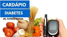 Cardapio para Diabeticos  - Gorduras Trans - Dr  Rocha