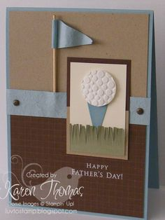 Karen Thomas made a card for the golfers. Since I don't own a golf themed stamp set, just a few little changes and this will fill the bill for an upcoming birthday card.