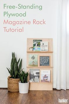 DIY a free-standing plywood magazine rack that is simplistic in design and easy to make yourself! Perfect for any space that is going for a minimalist home decor vibe. #DIY instructions on site.