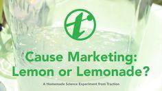 Cause Marketing: Lemon or Lemonade? [VIDEO]