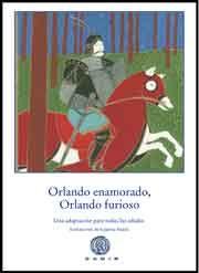 Orlando enamorado, Orlando furioso. El Orlando enamorado de Matteo María Boiardo y el Orlando furioso de Ludovico Ariosto son probablemente las obras más importantes del Renacimiento italiano. Esta es una versión de lectura muy amena, asequible para lectores de cualquier edad. Orlando, caballero de la corte del rey Carlomagno, cae fatalmente enamorado de Angélica, lo que le llevará finalmente a enloquecer.