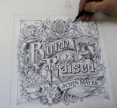 THE LAST DON: VIDEO / THE MAKING OF JOHN MAYERS BORN AND RAISED ARTWORK; Amazing typography and design.