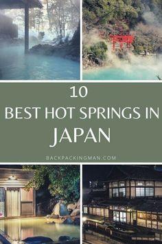 10 Best Japanese Onsen (Hot Springs In Japan) Tokyo Japan Travel, Japan Travel Guide, Asia Travel, Hot Springs Japan, Japanese Hot Springs, Japan Onsen, Beautiful Places In Japan, Japanese Travel, Pakistan Travel
