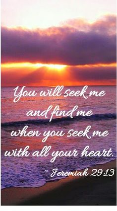 Ask and it will be giving seek and you will find, knock and it will be open. Seek first the kingdom of God.