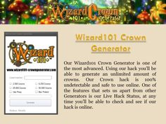 Visit our site http://www.wizard101-crowngenerator.com for more information on Wizard 101 Free Crowns. Wizard101 crown generator targets youthful players between the ages of 12-16 years of ages. We responded and made this crown generator possible. Using our wizard101 crown generator, you'll never get banned. We ensured to carry out numerous safety functions such as proxies so your accounts will certainly be secure.