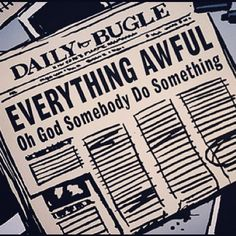 z- Newspaper Headline- Everything is Awful (Marvel Comics) Laura Lee, Ben Reilly, Hawke Dragon Age, Nate River, All The Bright Places, Las Vegas, Kate Bishop, My Champion, Single Humor