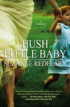 Hush Little Baby by Suzanne Redfearn - 5 star review on Dine & Dish
