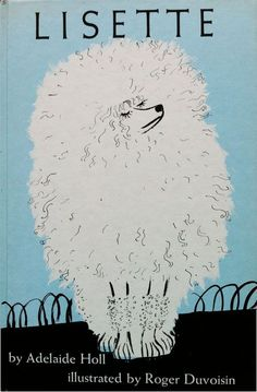 Roger Duvoisin (1900 – 1980) - Swiss-born American writer and illustrator. illustration, drawing, art, design, modern, mid-century, retro, vintage, children, picture, book, dog