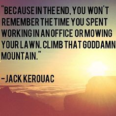 Jack Kerouac is one of the kings of wanderlust literature. It's time to re-read Dharma Bums