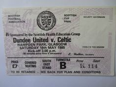 Celtic v Dundee Utd Scot Cup Final 1985 Match Ticket  | eBay