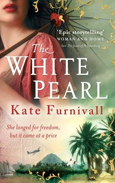 Buy The White Pearl: 'Epic storytelling' Woman & Home by Kate Furnivall and Read this Book on Kobo's Free Apps. Discover Kobo's Vast Collection of Ebooks and Audiobooks Today - Over 4 Million Titles! I Love Books, Good Books, Books To Read, My Books, This Book, The Winter Guest, Loveless Marriage, Historical Fiction Books, So Little Time