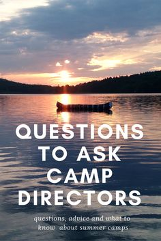summer camp advice, camp directors, camp advice, talking to camp directors