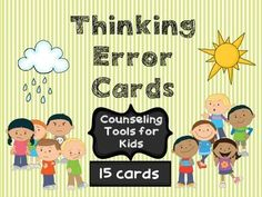 Great resource to help kids spot thinking errors and change negative thoughts in counseling.