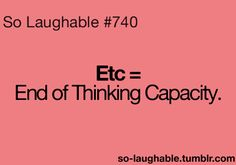 Et cetera. its true meaning