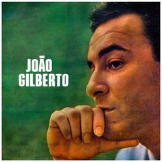 João Gilberto, unparalleled bossa innovator. This guy is untouchable