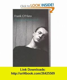 Poems Retrieved (9780912516196) Frank OHara , ISBN-10: 0912516194  , ISBN-13: 978-0912516196 ,  , tutorials , pdf , ebook , torrent , downloads , rapidshare , filesonic , hotfile , megaupload , fileserve