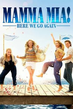 Mamma Mia Here we go Again movie poster #mammamia Fantastic Movie posters #SciFi movie posters #Horror movie posters #Action movie posters #Drama the movie posters #Fantasy movie posters #Animation movie Posters