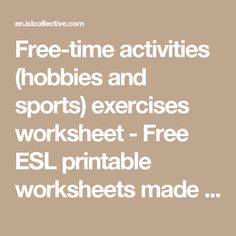 Free-time activities (hobbies and sports) exercises worksheet - Free ESL printable worksheets made by teachers