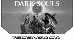 Recensaga Dark Souls - L'essenziale è Invisibile agli Occhi