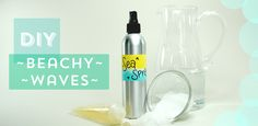 DIY: Beach Waves | #DIY Beauty Recipes