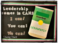 Teaching Fourth: Bulletin Boards Around My School. Leadership Comes in Cans! Would be great during a can drive. Leadership Bulletin Boards, Counselor Bulletin Boards, Classroom Bulletin Boards, Classroom Ideas, Classroom Inspiration, Classroom Organisation, Classroom Design, Organization, Leadership Classes