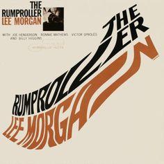 The Rumproller by Lee Morgan. Cover design by Reid Miles.