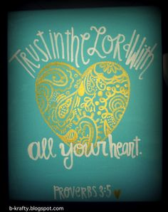 Trust in the Lord with all your heart canvas