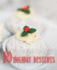 10 Lightened Up Holiday Desserts from @Jill Fickling-Conyers  #recipes #Christmas #dessert #holidays