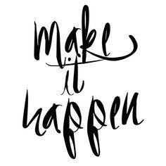 Quote-Make-it-Happen-free-printable