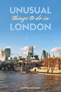 When you've seen the Tower of London, Buckingham Palace and the Shard, here's my pick of some of the best unusual and alternative things to do in London – ontheluce.com