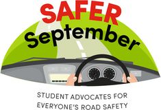 SAFER September Student Advocates For Everyone's Road safety Newsletter Names, Safety Message, September Activities, Conversation Cards, School Community, Create Awareness, New Names, Event Calendar, Cover Photos