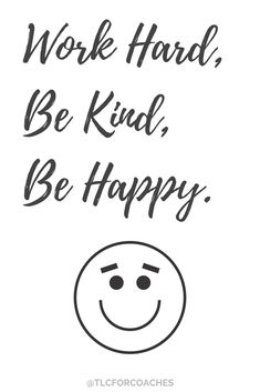 Work Hard Quotes Work Hard Be Kind Be Happy via tlcforcoaches Best Motivational Quotes, Positive Quotes, Best Quotes, Inspirational Quotes, Sober Quotes, Random Quotes, Positive Affirmations, Advice Quotes, Encouragement Quotes