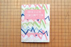 Obsessive Consumption  What Did You Buy Today July 2010   Zine via Etsy.