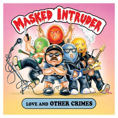 """Masked Intruder Announce Love and Other Crimes EP and Premiere """"Take What I Want"""" : Pure Noise Records"""
