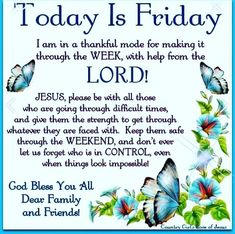 Today Is Friday friday good morning friday quotes friday blessings good morning friday blessed friday quotes friday blessing quotes friday blessing images Friday Morning Quotes, Good Morning Happy Friday, Happy Friday Quotes, Today Is Friday, Good Morning Prayer, Blessed Friday, Morning Greetings Quotes, Morning Blessings, Good Morning Good Night