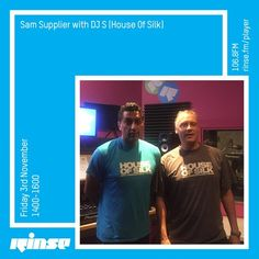 Sam Supplier w/ DJ S (House of Silk) - 3rd November by Rinse FM on SoundCloud